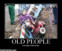 Funny Story of Annoying Old People